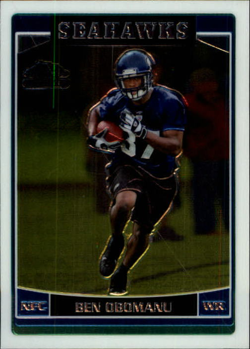 2006 Topps Chrome #197 Ben Obomanu RC