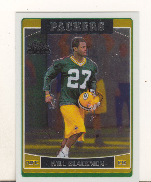 2006 Topps Chrome #239 Will Blackmon RC