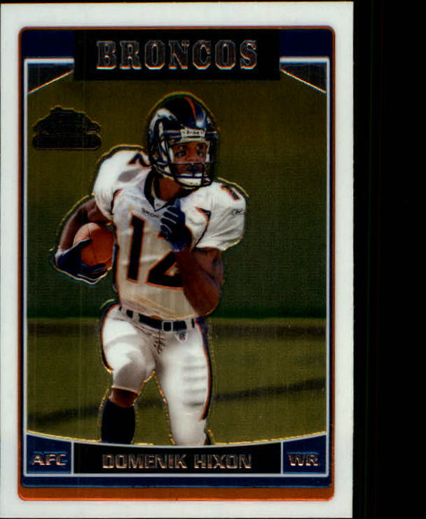2006 Topps Chrome #251 Domenik Hixon RC