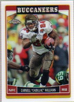 2006 Topps Chrome Refractors #97 Cadillac Williams