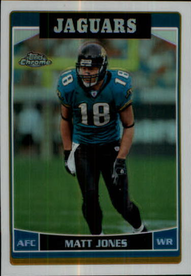 2006 Topps Chrome Refractors #110 Matt Jones