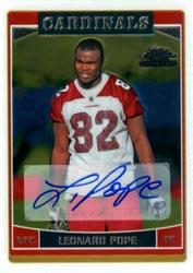 2006 Topps Chrome Rookie Autographs #231 Leonard Pope D
