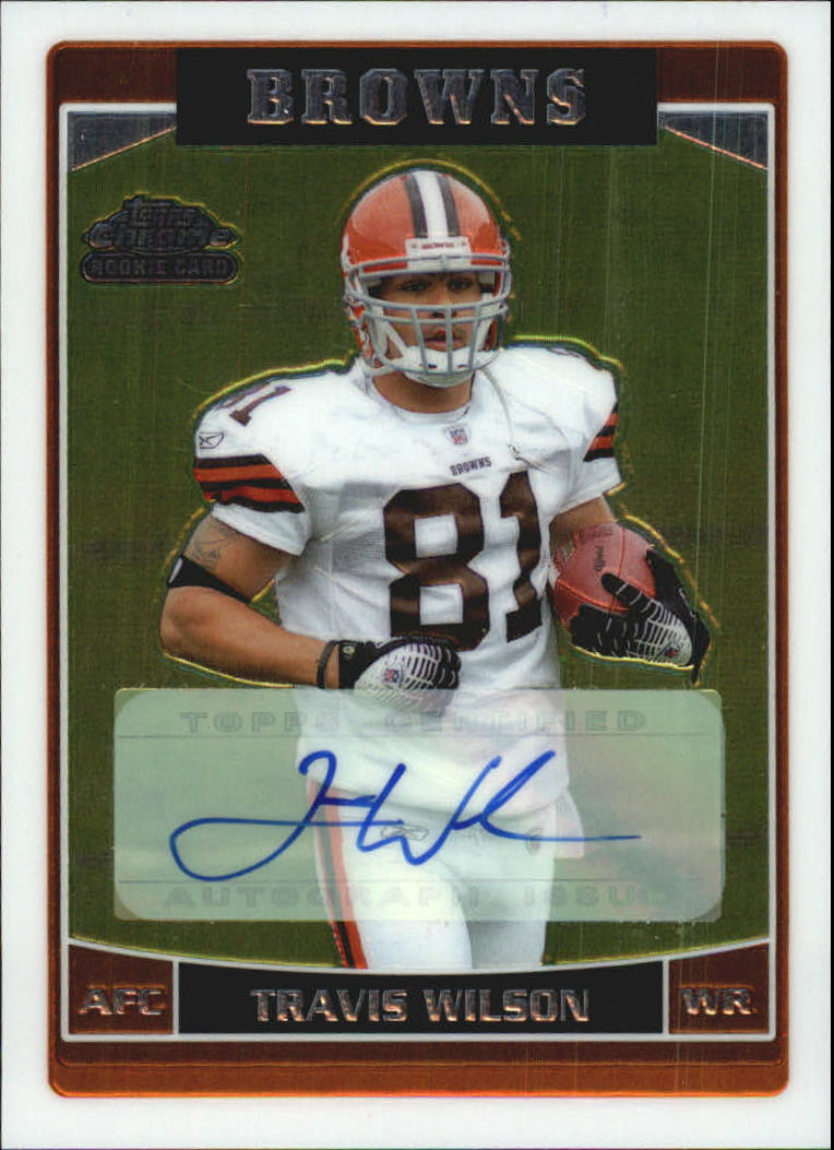2006 Topps Chrome Rookie Autographs #266 Travis Wilson D