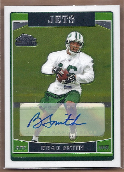 2006 Topps Chrome Rookie Autographs #269 Brad Smith C