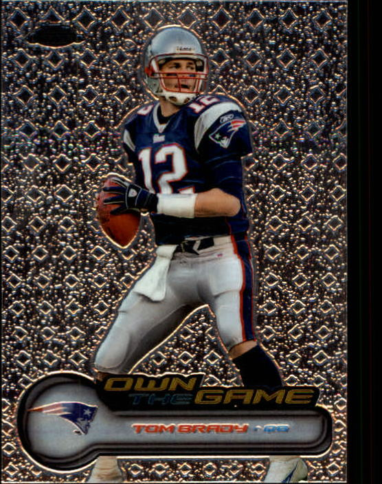 2006 Topps Chrome Own The Game #OTG1 Tom Brady