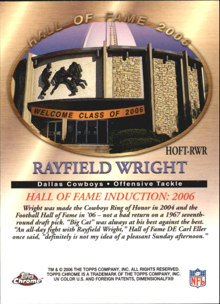 2006 Topps Chrome Hall of Fame Tribute #RWR Rayfield Wright back image
