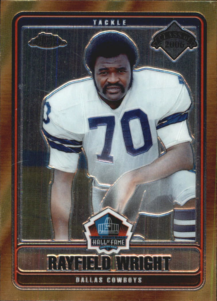 2006 Topps Chrome Hall of Fame Tribute #RWR Rayfield Wright front image