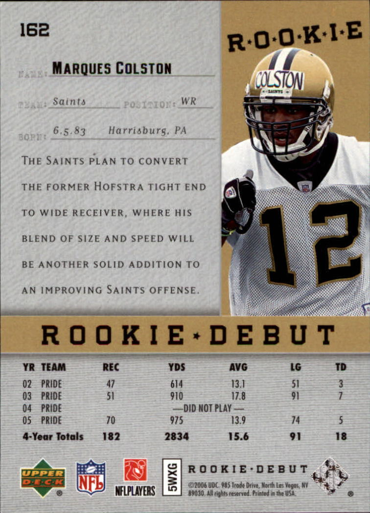 2006 Upper Deck Rookie Debut #162 Marques Colston RC back image