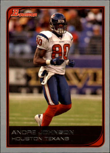 2006 Bowman #75 Andre Johnson