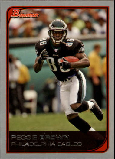 2006 Bowman #79 Reggie Brown
