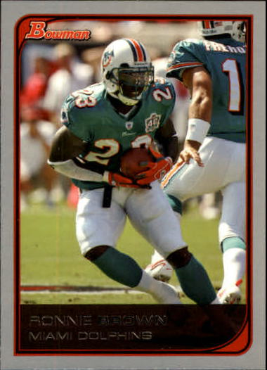 2006 Bowman #106 Ronnie Brown