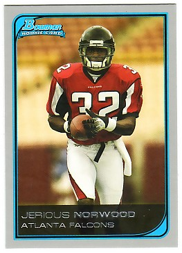 2006 Bowman #140 Jerious Norwood RC