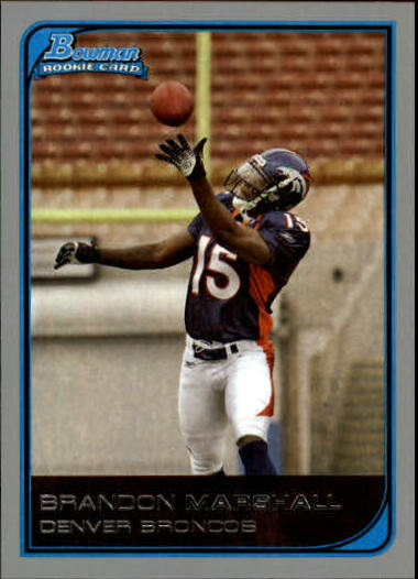2006 Bowman #143 Brandon Marshall RC