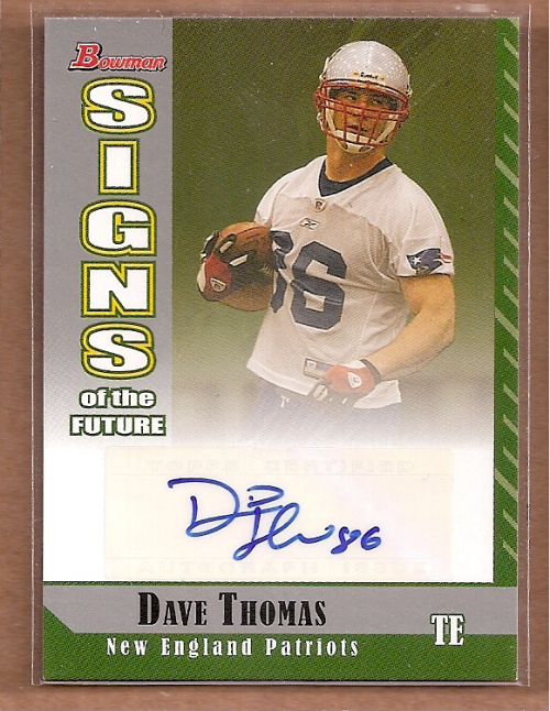 2006 Bowman Signs of the Future #SFDT David Thomas F