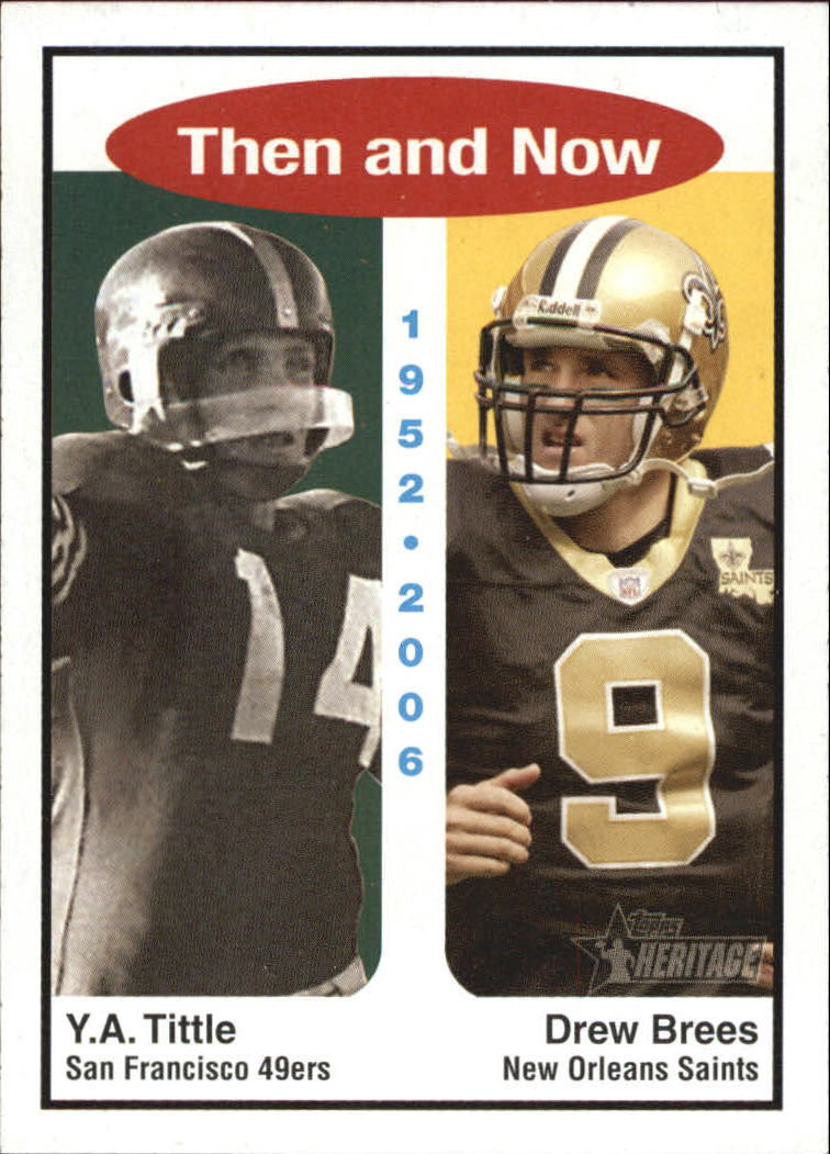 2006 Topps Heritage Then and Now #TN3 Drew Brees/Y.A. Tittle front image
