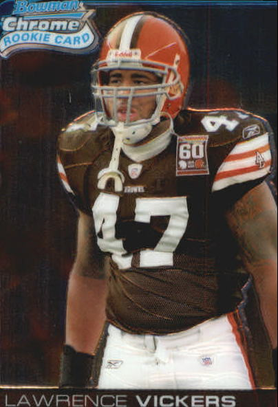 2006 Bowman Chrome #4 Lawrence Vickers RC