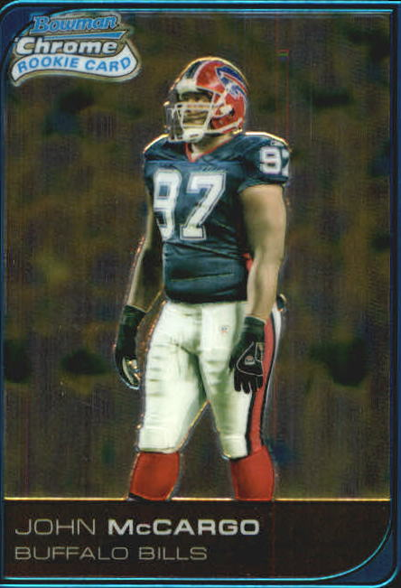 2006 Bowman Chrome #103 John McCargo RC