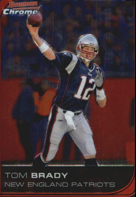 2006 Bowman Chrome #166 Tom Brady