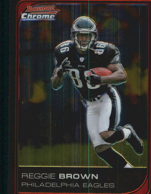 2006 Bowman Chrome #204 Reggie Brown