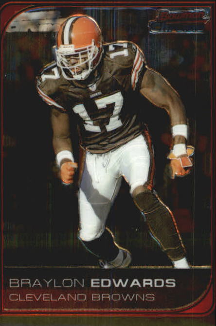 2006 Bowman Chrome #219 Braylon Edwards