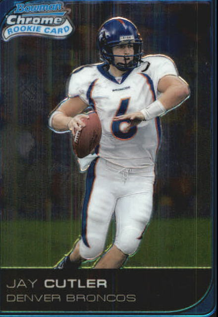 2006 Bowman Chrome #222 Jay Cutler RC