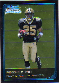 2006 Bowman Chrome #223 Reggie Bush RC