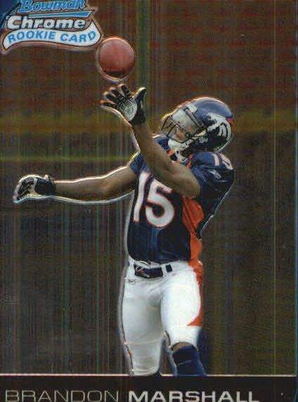 2006 Bowman Chrome #253 Brandon Marshall RC