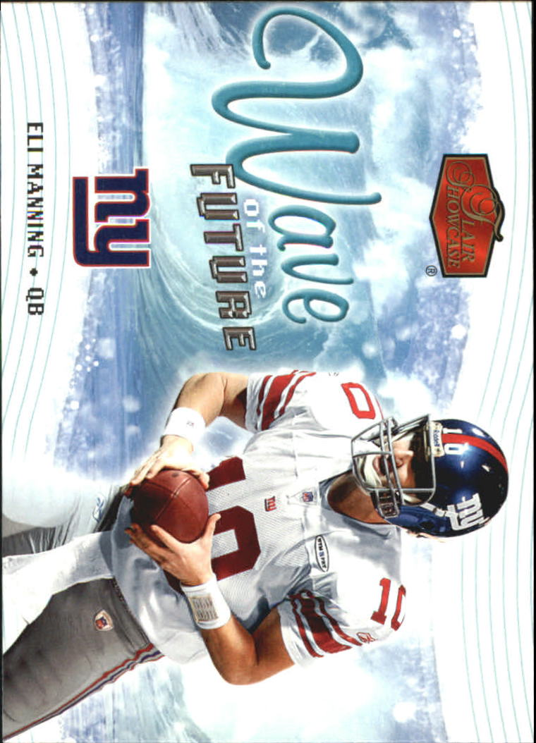 2006 Flair Showcase Wave of the Future #WOTF8 Eli Manning