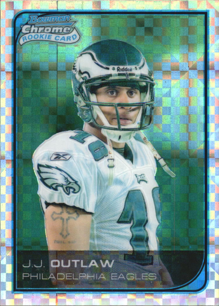 2006 Bowman Chrome Xfractors #41 J.J. Outlaw