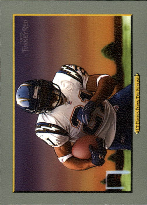 2006 Topps Turkey Red #127 (LaDainian) Tomlinson Dashes/Down The Gridiron/(checklist back)