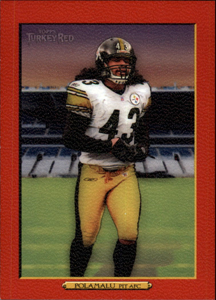 2006 Topps Turkey Red Red #297 Troy Polamalu