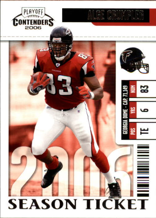 2006 Playoff Contenders #4 Alge Crumpler