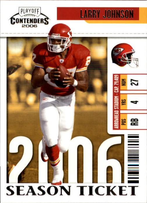 2006 Playoff Contenders #48 Larry Johnson