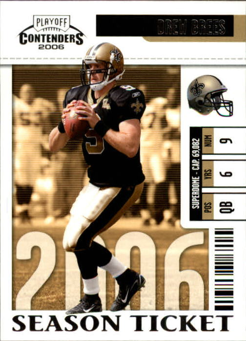 2006 Playoff Contenders #63 Drew Brees