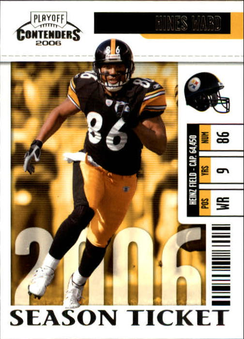 2006 Playoff Contenders #76 Hines Ward