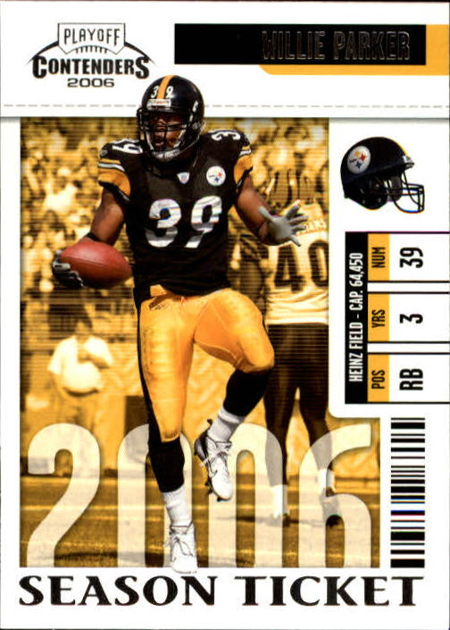 2006 Playoff Contenders #77 Willie Parker