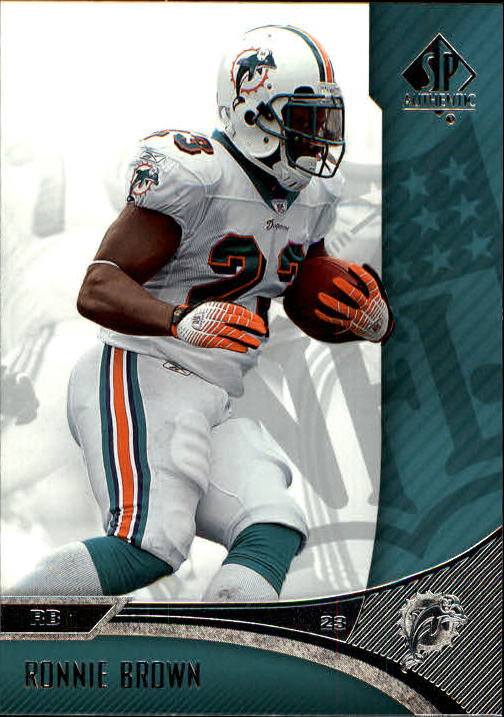 2006 SP Authentic #47 Ronnie Brown