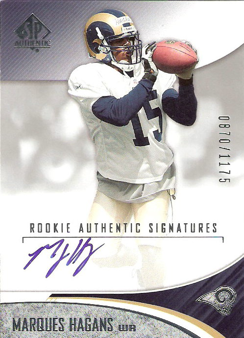 2006 SP Authentic #211 Marques Hagans AU RC