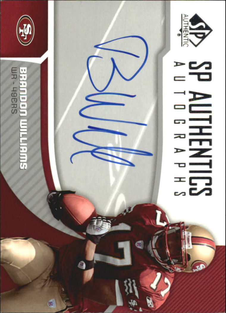 2006 SP Authentic Autographs #SPBW Brandon Williams