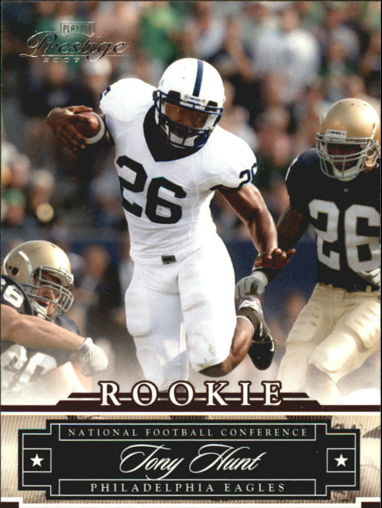 2007 Playoff Prestige #160 Tony Hunt RC