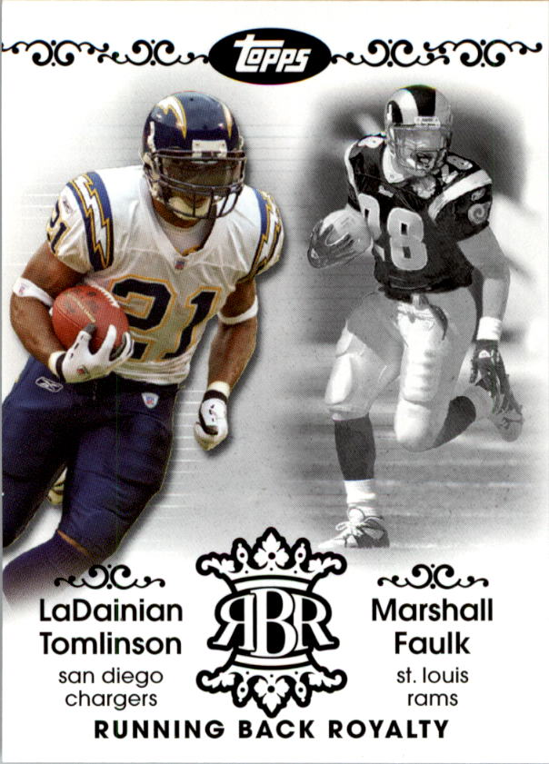 2007 Topps Running Back Royalty #TF LaDainian Tomlinson/Marshall Faulk