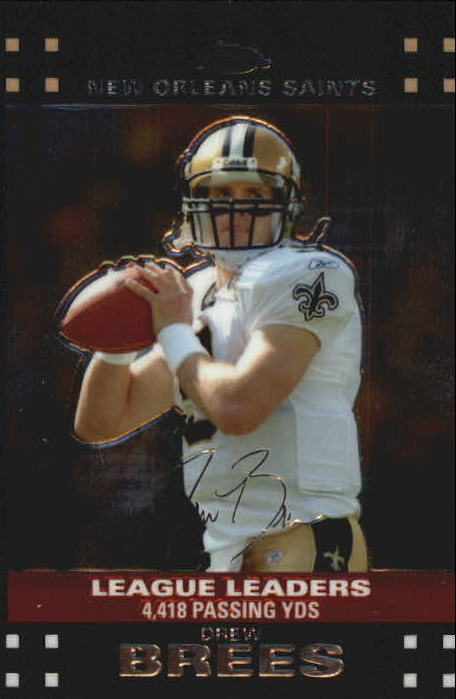 2007 Topps Chrome #TC161 Drew Brees PSH