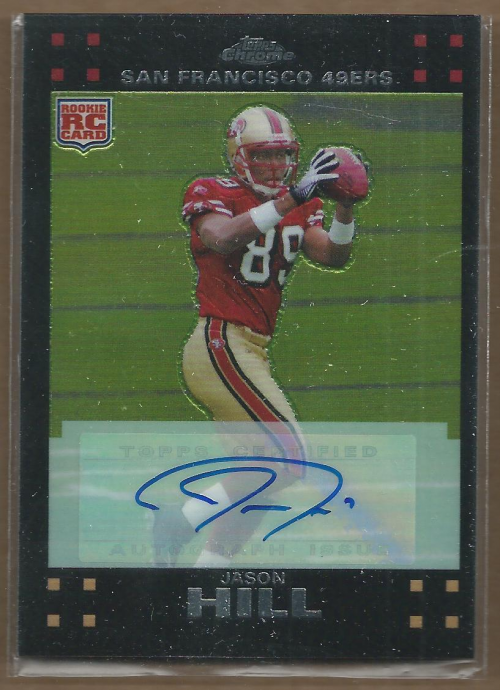 2007 Topps Chrome Rookie Autographs #TC216 Jason Hill G