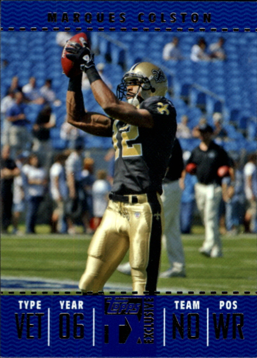 2007 Topps TX Exclusive #91 Marques Colston