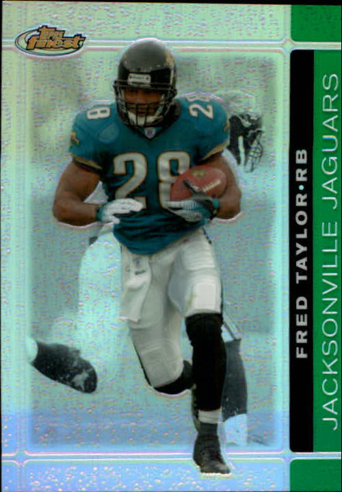 2007 Finest Green Refractors #32 Fred Taylor