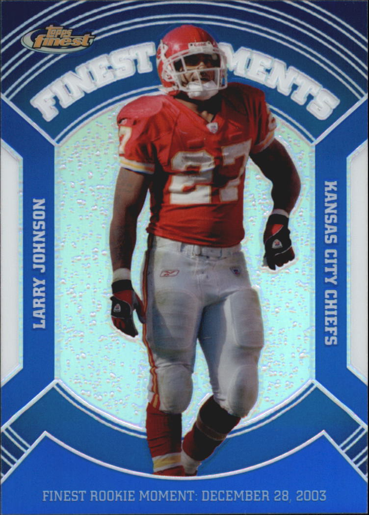 2007 Finest Moments Blue Refractors #LJ Larry Johnson