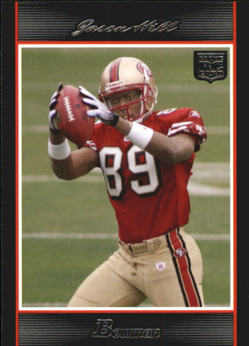 2007 Bowman #161 Jason Hill RC