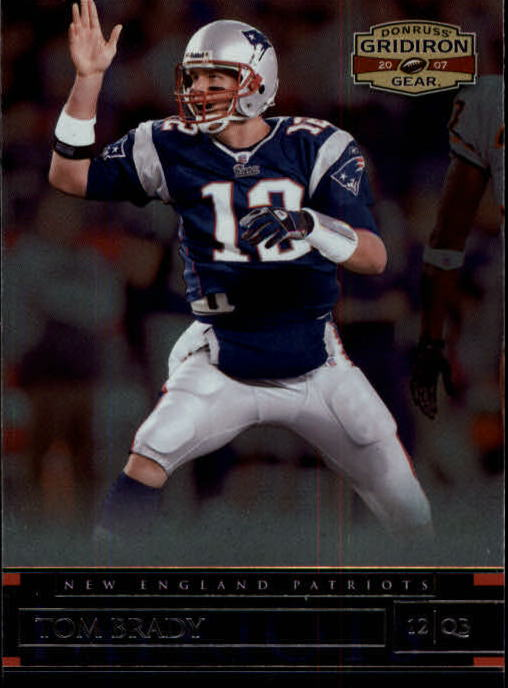 2007 Donruss Gridiron Gear #57 Tom Brady
