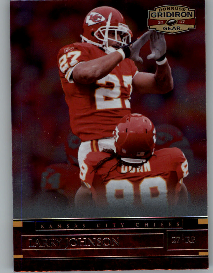 2007 Donruss Gridiron Gear #92 Larry Johnson