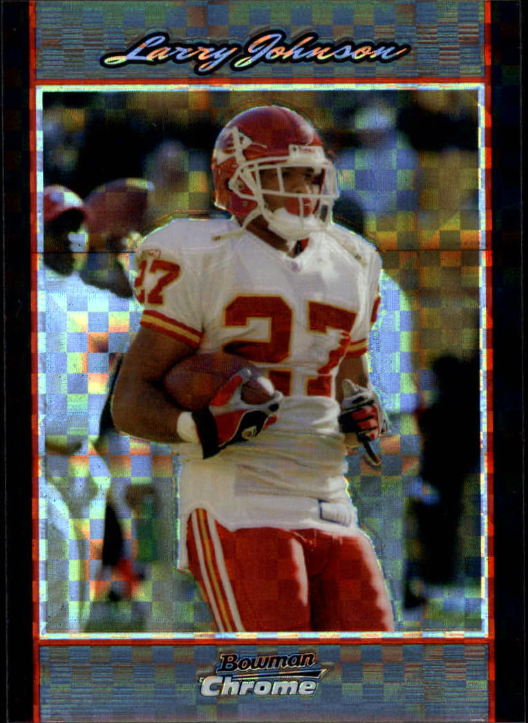 2007 Bowman Chrome Xfractors #BC130 Larry Johnson